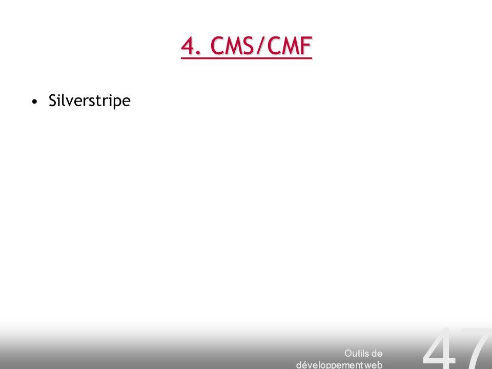 Outils de développement web 47 4. CMS/CMF Silverstripe