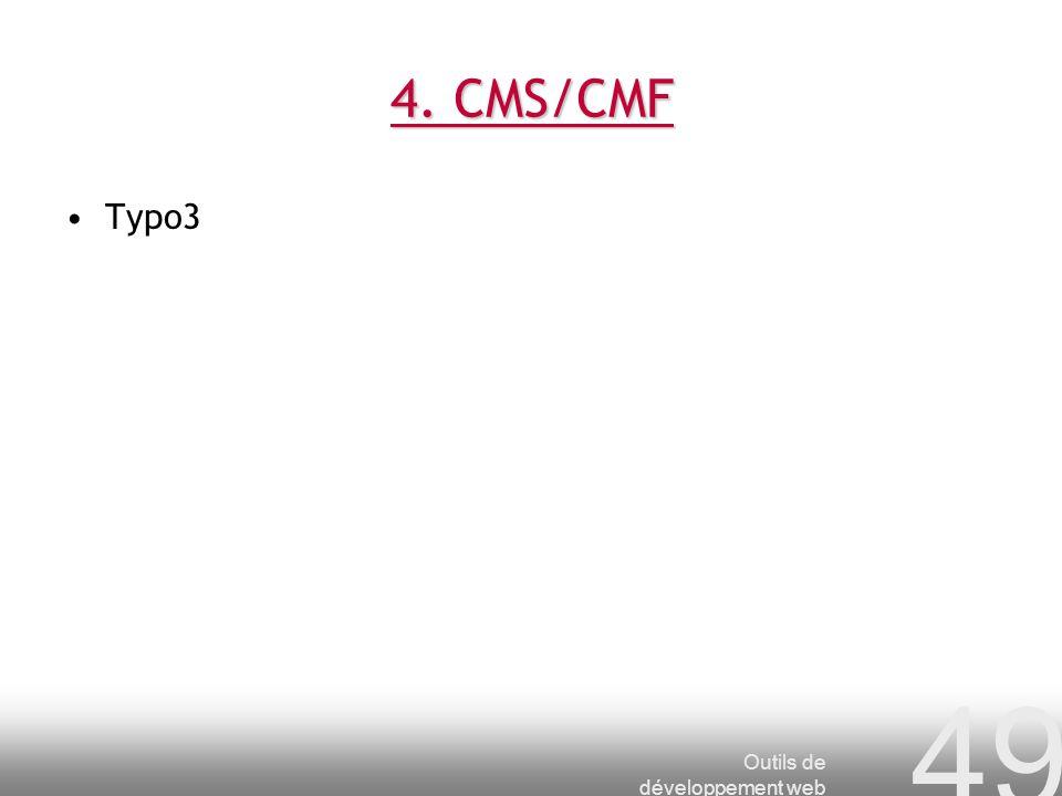 Outils de développement web 49 4. CMS/CMF Typo3