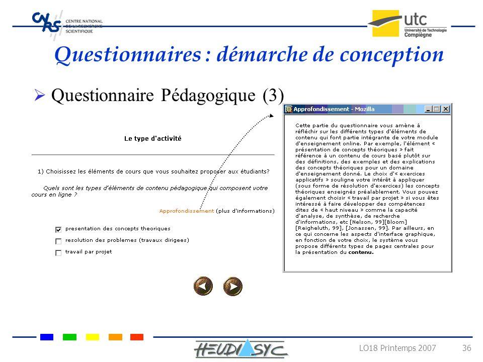 LO18 Printemps 2007 35 Scénario classique avec une présentation des concepts théoriques et résolution dexercices avec solutions Types de scénarios dét