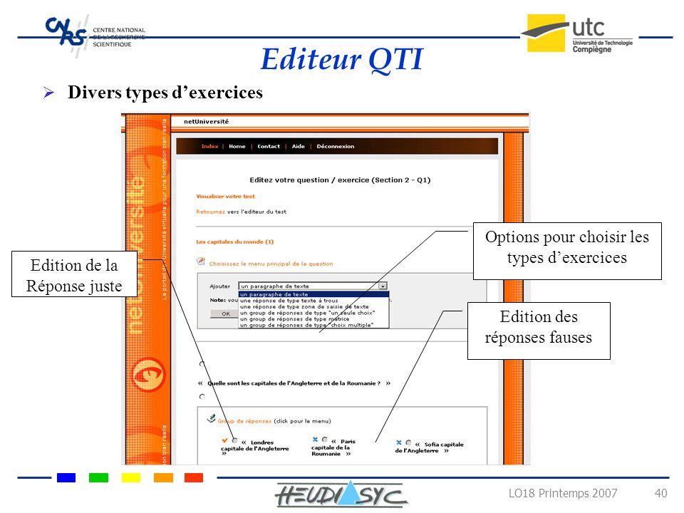 LO18 Printemps 2007 39 Editeur dexercices QTI interactifs Lien vers léditeur QTI NetUniversité (3)