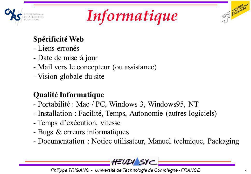 1 Philippe TRIGANO - Université de Technologie de Compiègne - FRANCE Informatique Spécificité Web - Liens erronés - Date de mise à jour - Mail vers le