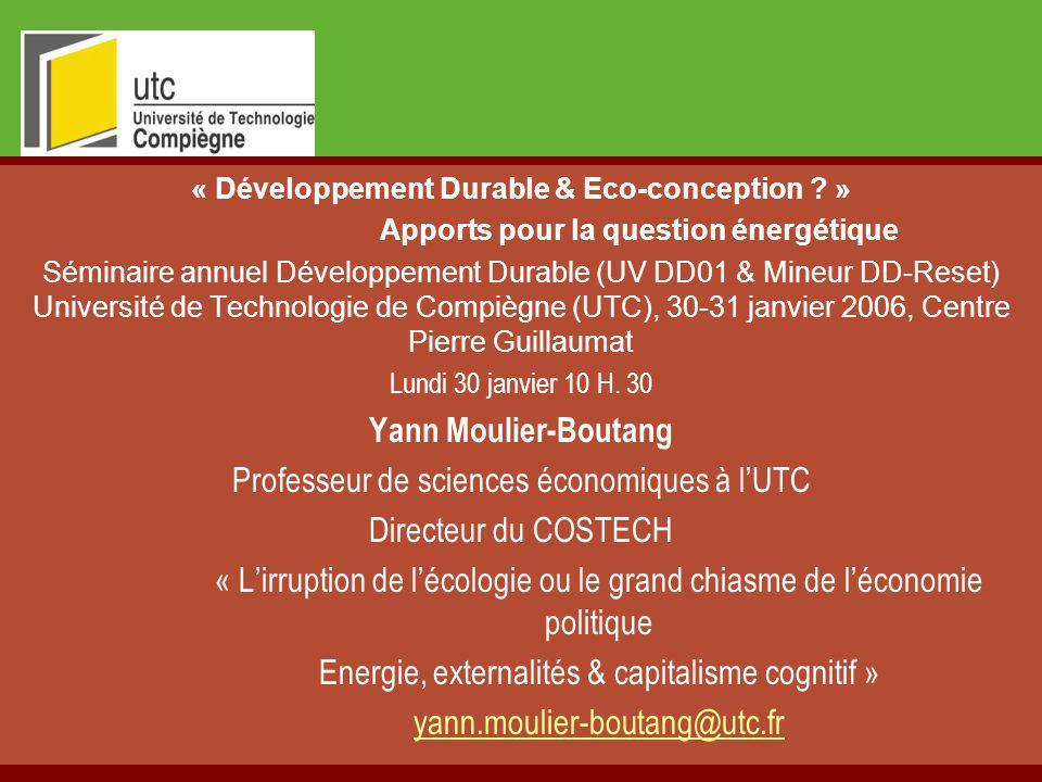 « Développement Durable & Eco-conception ? » Apports pour la question énergétique Séminaire annuel Développement Durable (UV DD01 & Mineur DD-Reset) U