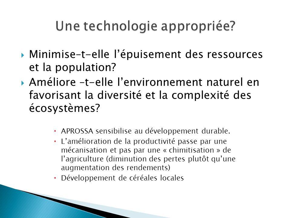 Minimise–t-elle lépuisement des ressources et la population? Améliore –t-elle lenvironnement naturel en favorisant la diversité et la complexité des é