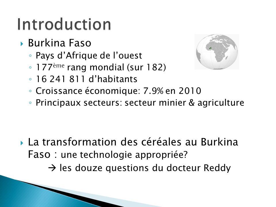 Burkina Faso Pays dAfrique de louest 177 ème rang mondial (sur 182) 16 241 811 dhabitants Croissance économique: 7.9% en 2010 Principaux secteurs: sec