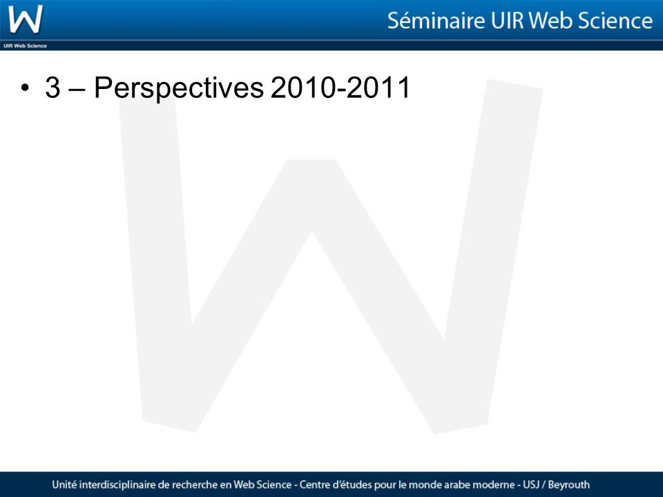 3 – Perspectives 2010-2011