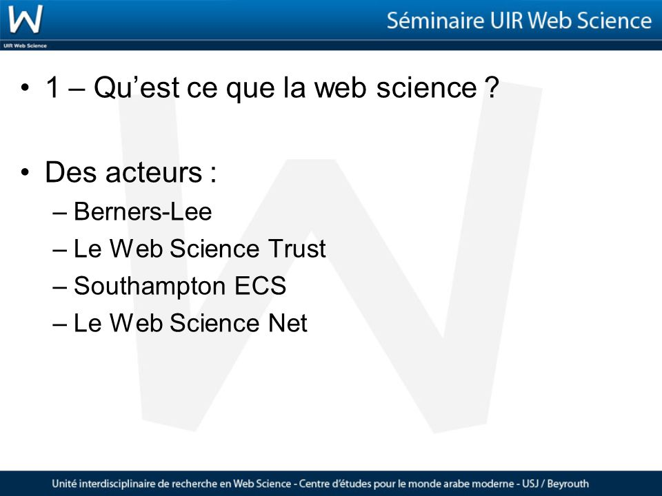 1 – Quest ce que la web science .