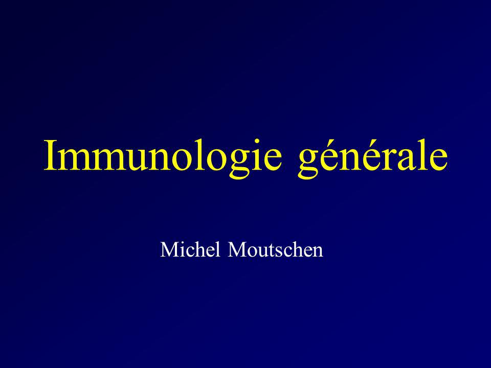 Immunologie Etude des mécanismes responsables de limmunité Immunité (munus : charge; immunitas : dispense ou exemption de charge) –Larousse médical 1866 (contre la variole)