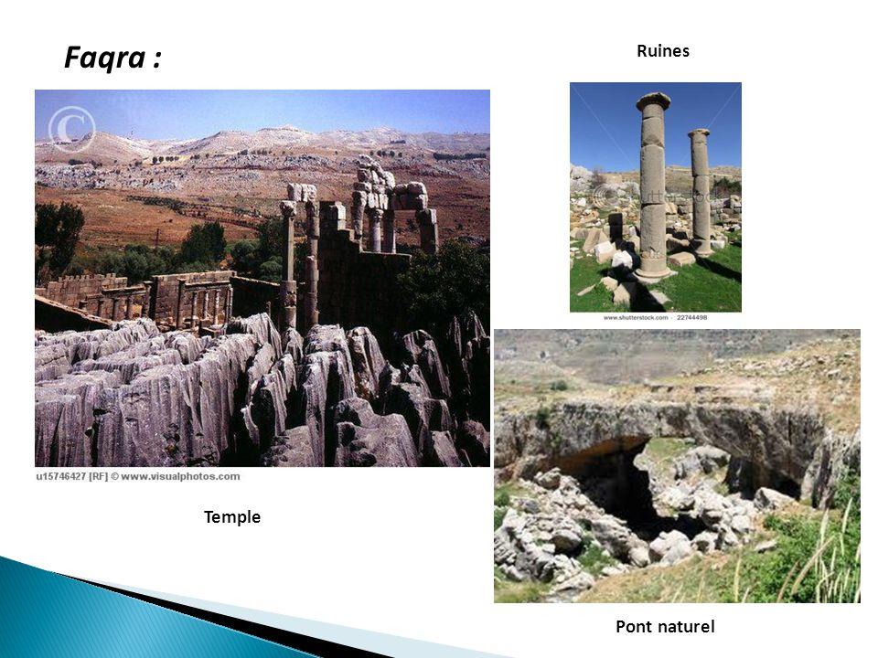 Pont naturel Temple Faqra : Ruines