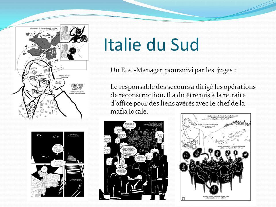 Italie du Sud Un Etat-Manager poursuivi par les juges : Le responsable des secours a dirigé les opérations de reconstruction. Il a du être mis à la re