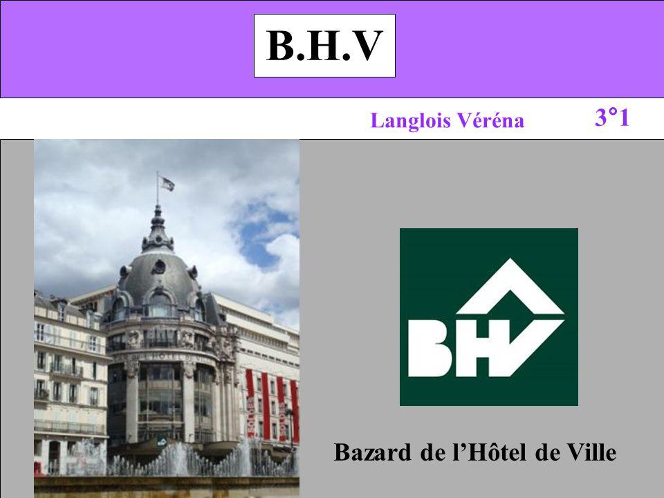 B.H.V Langlois Véréna 3°1 Bazard de lHôtel de Ville