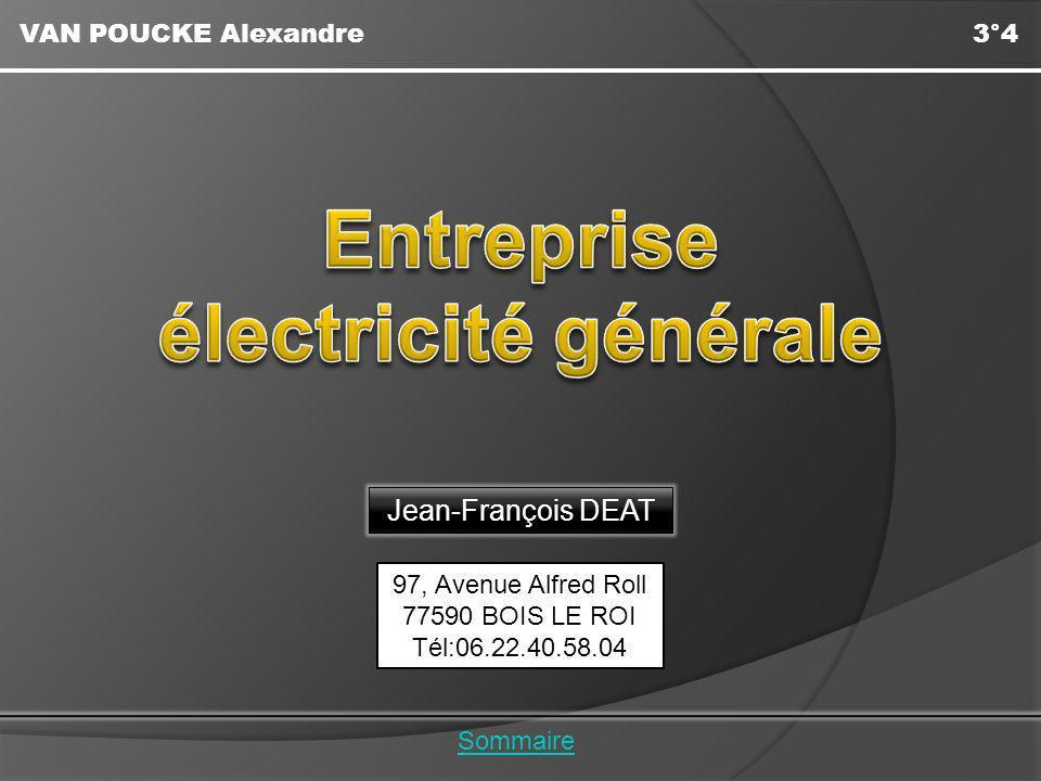 VAN POUCKE Alexandre3°4 Sommaire 97, Avenue Alfred Roll 77590 BOIS LE ROI Tél:06.22.40.58.04 Jean-François DEAT
