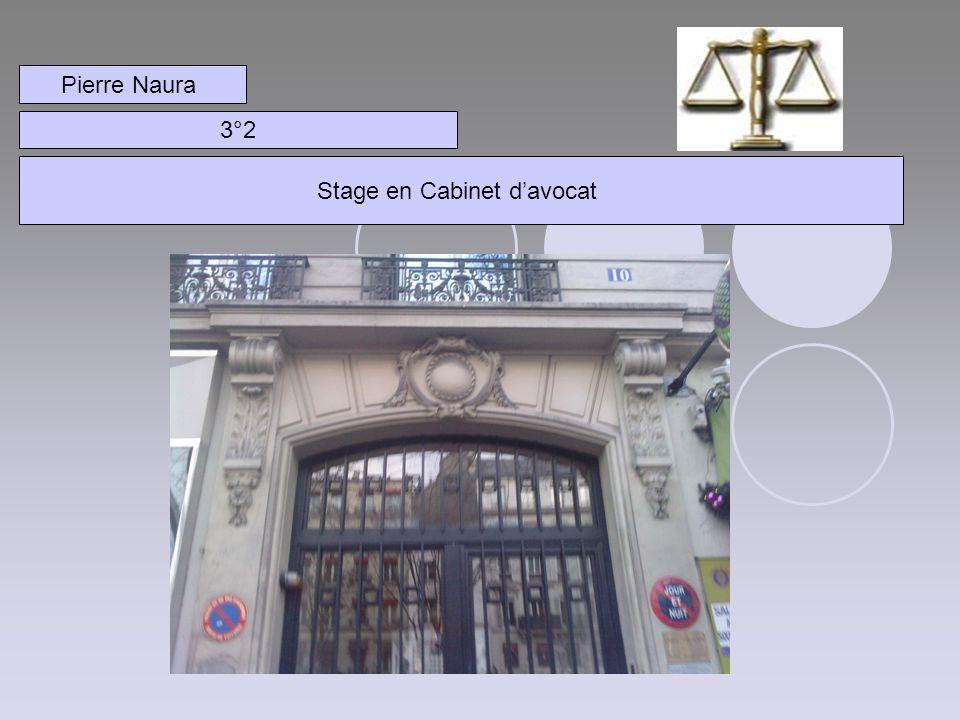 Pierre Naura 3°2 Stage en Cabinet davocat