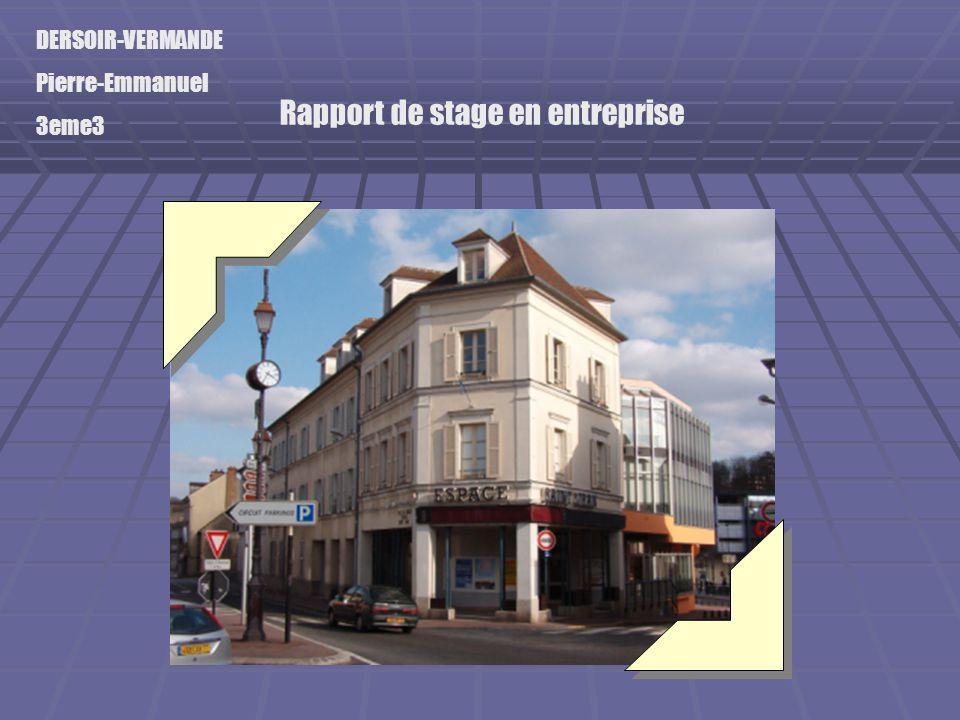 DERSOIR-VERMANDE Pierre-Emmanuel 3eme3 Rapport de stage en entreprise