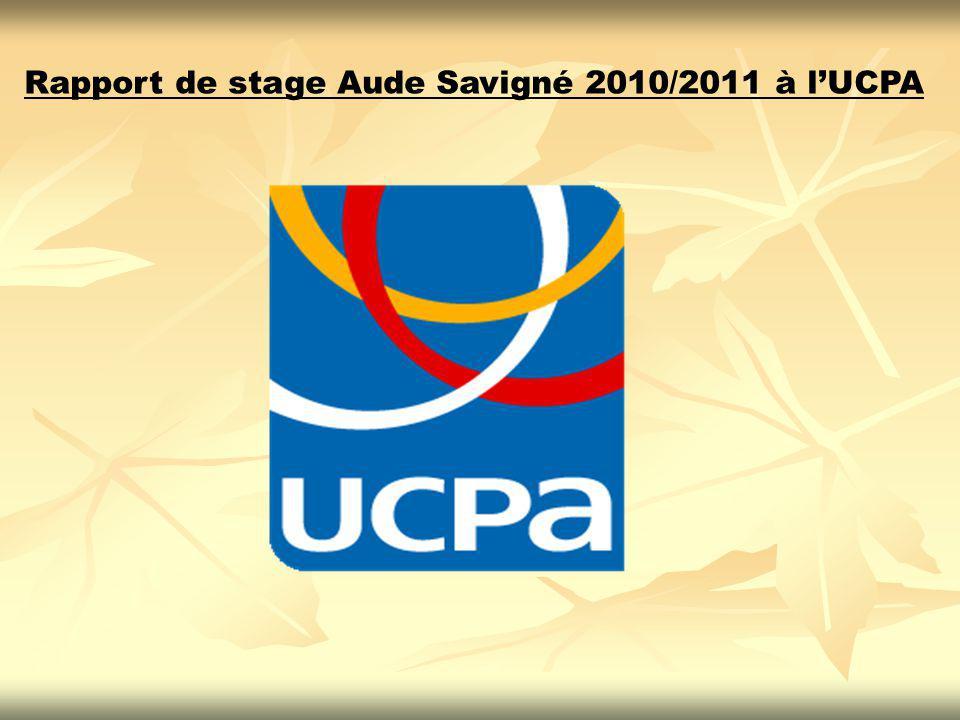 Rapport de stage Aude Savigné 2010/2011 à lUCPA