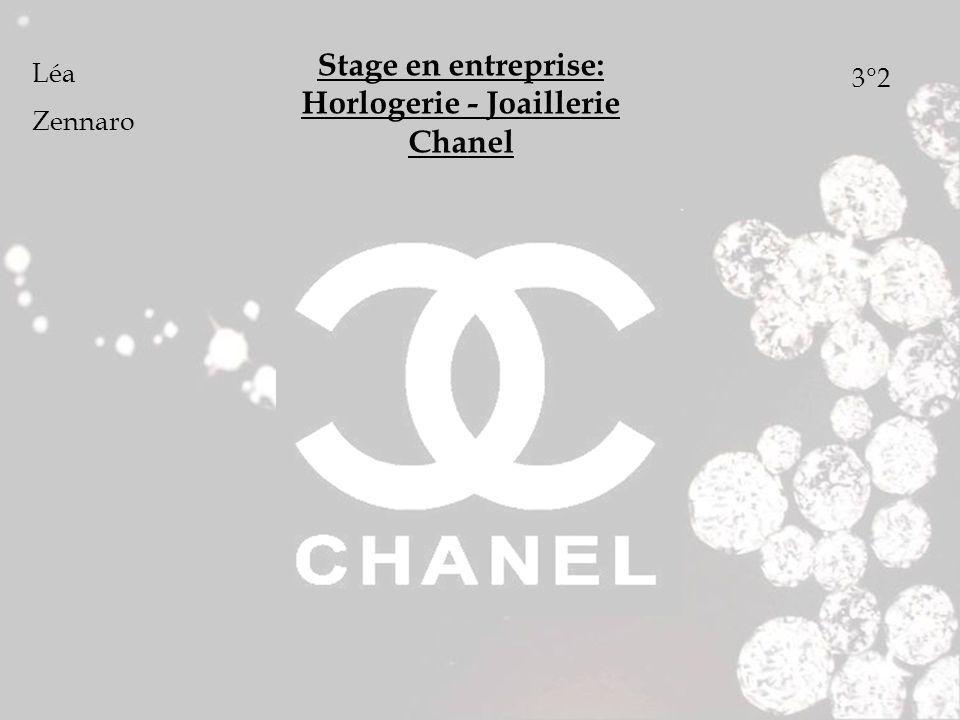 Stage en entreprise: Horlogerie - Joaillerie Chanel Léa Zennaro 3°2