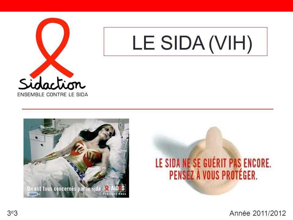 LE SIDA (VIH) Année 2011/20123e33e3