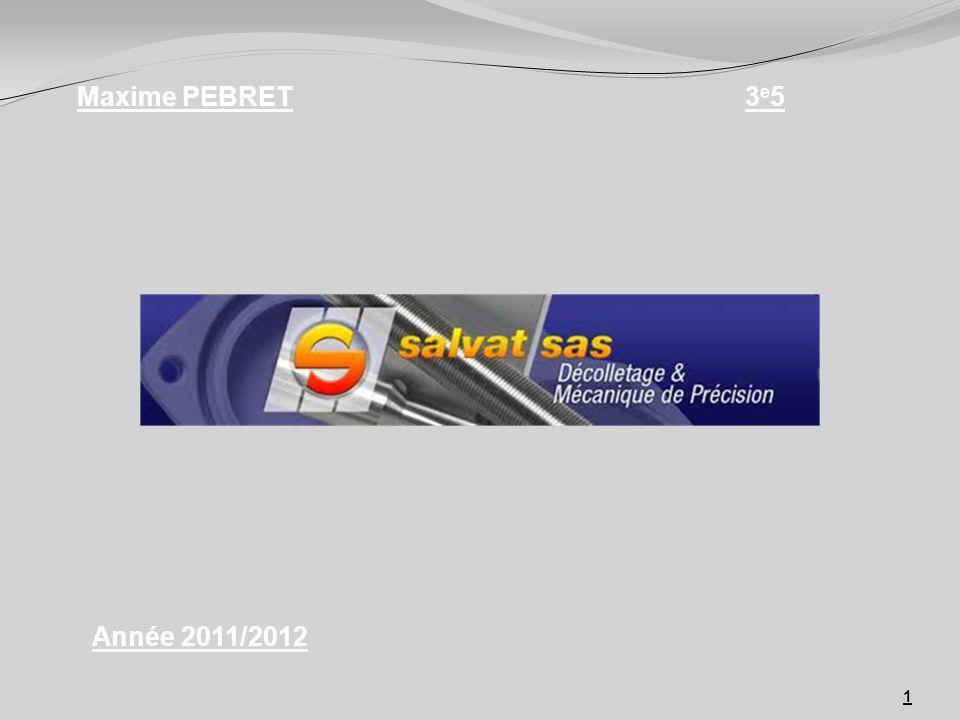 1 Maxime PEBRET3e53e5 Année 2011/2012