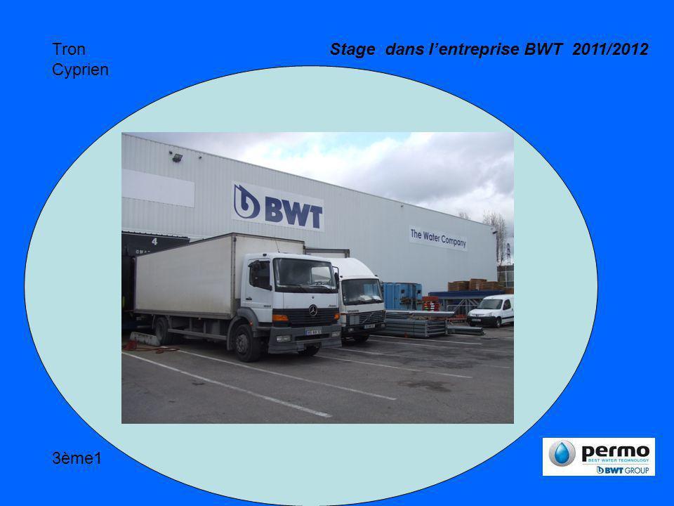 Tron Cyprien 3ème1 Stage dans lentreprise BWT 2011/2012