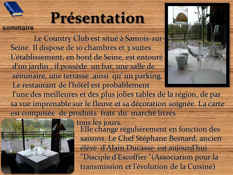 Présentation Présentation Le Country Club est situé à Samois-sur- Seine. Il dispose de 10 chambres et 3 suites. Létablissement, en bord de Seine, est