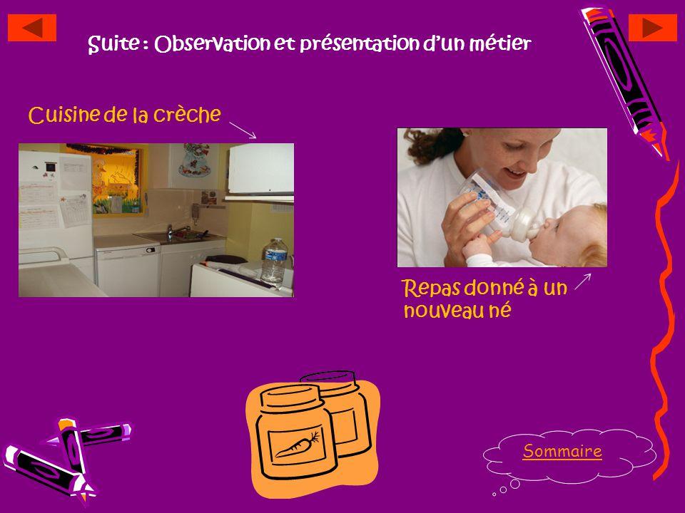 Observation et présentation dune activité Sommaire Repas donné à un enfant de 5mois à 18mois: Le déjeuner est servi à 11h40. Vers 11h20, les aides aux