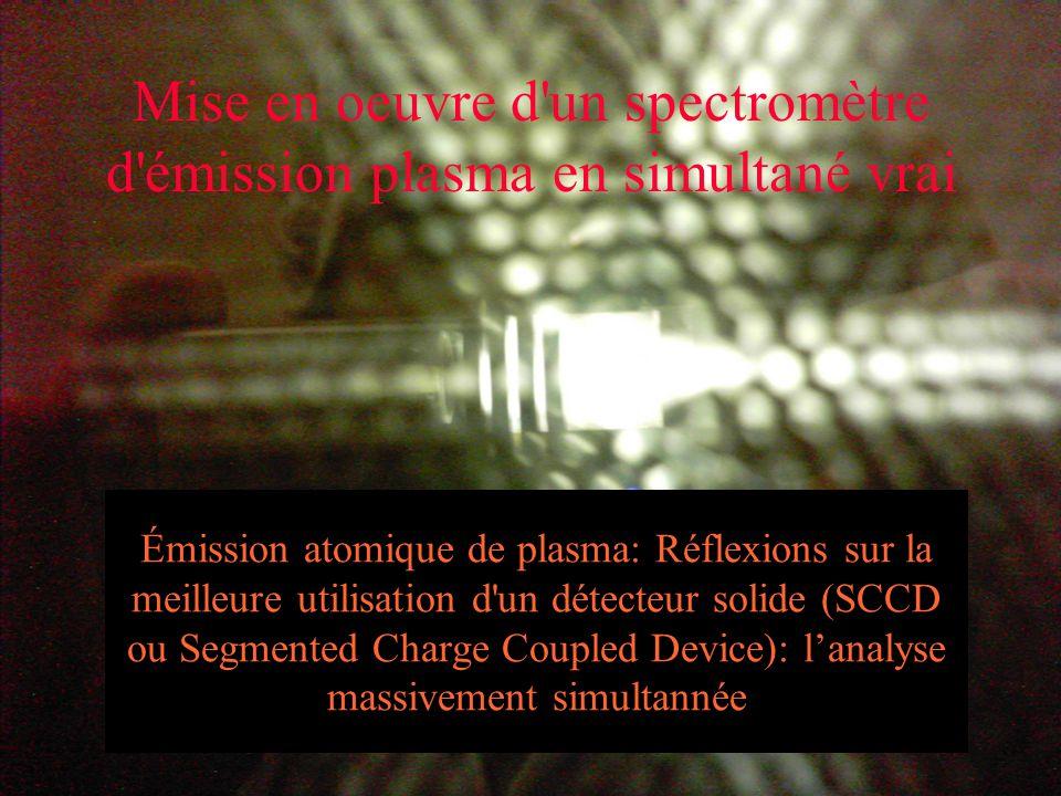 Mise en oeuvre d'un spectromètre d'émission plasma en simultané vrai Émission atomique de plasma: Réflexions sur la meilleure utilisation d'un détecte