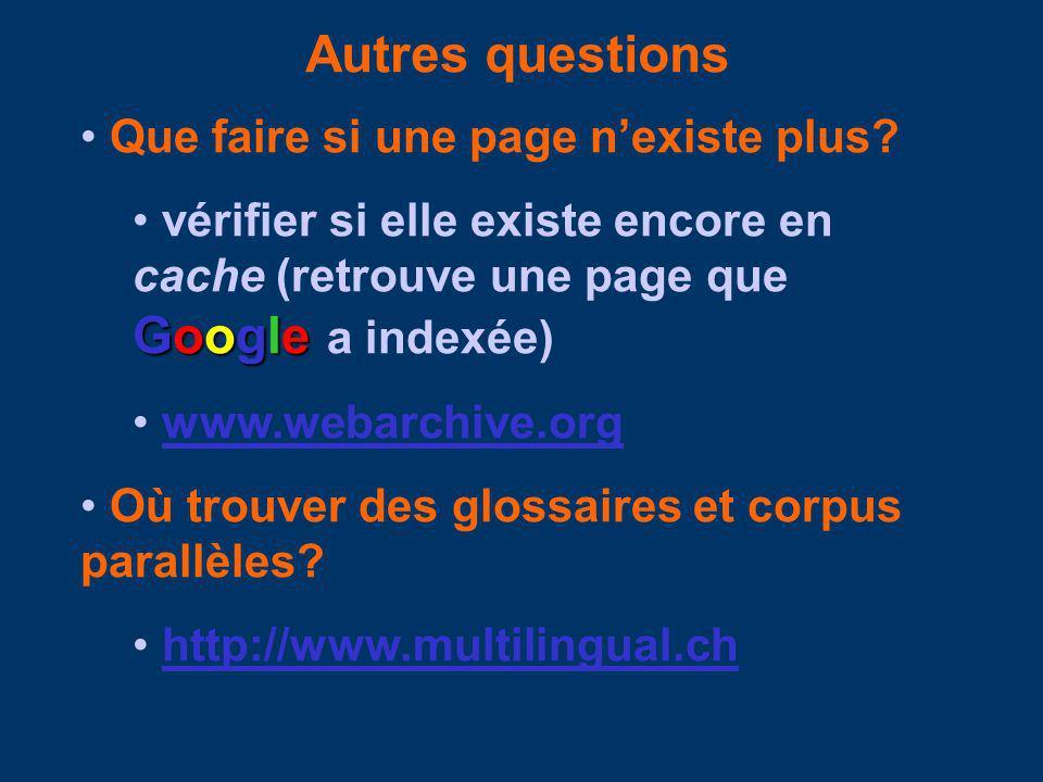Autres questions Que faire si une page nexiste plus.