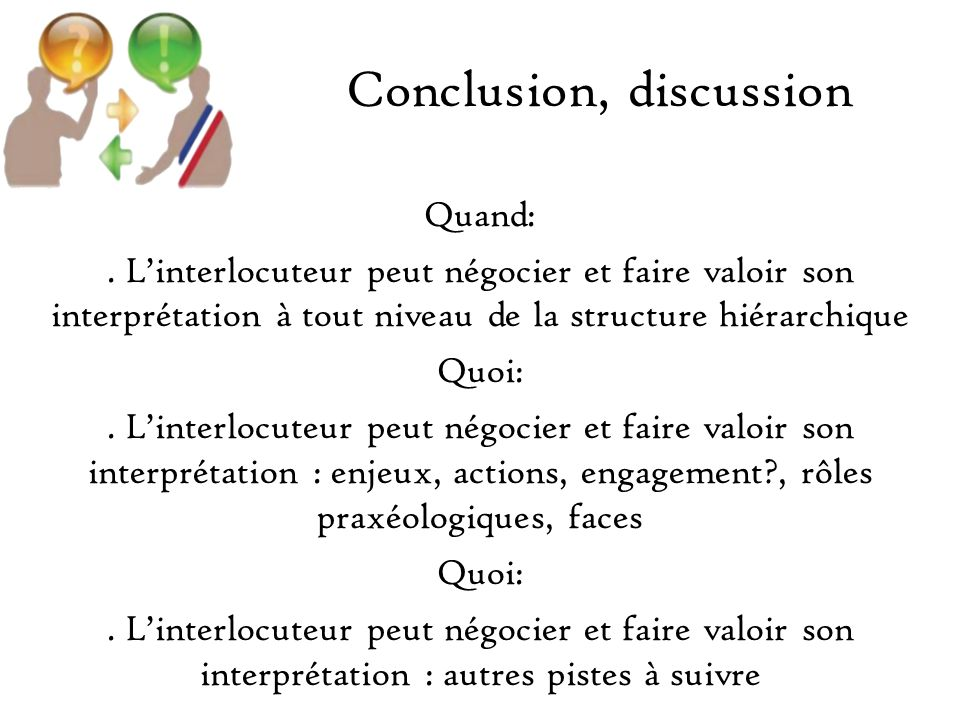 Conclusion, discussion Quand:.
