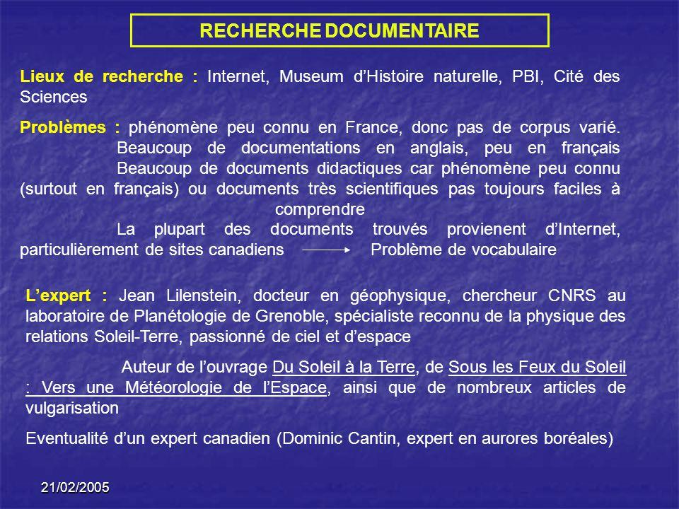21/02/2005 RECHERCHE DOCUMENTAIRE Lexpert : Jean Lilenstein, docteur en géophysique, chercheur CNRS au laboratoire de Planétologie de Grenoble, spécia