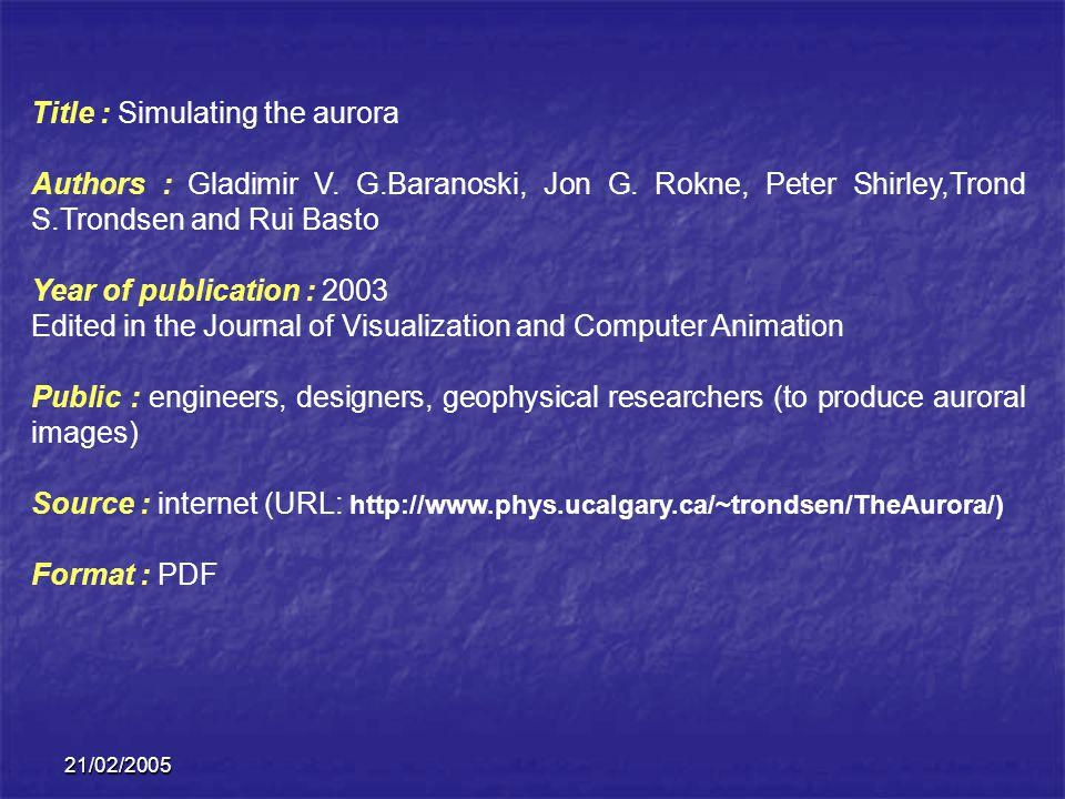 21/02/2005 AURORAL PHENOMENA Physical aspects morphology Auroral spectrum