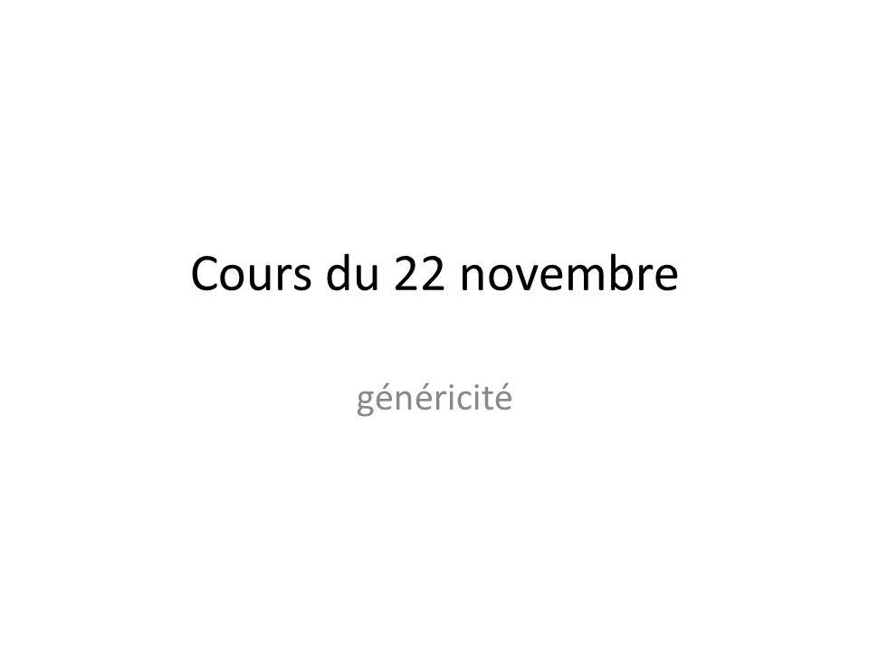 Cours du 22 novembre généricité