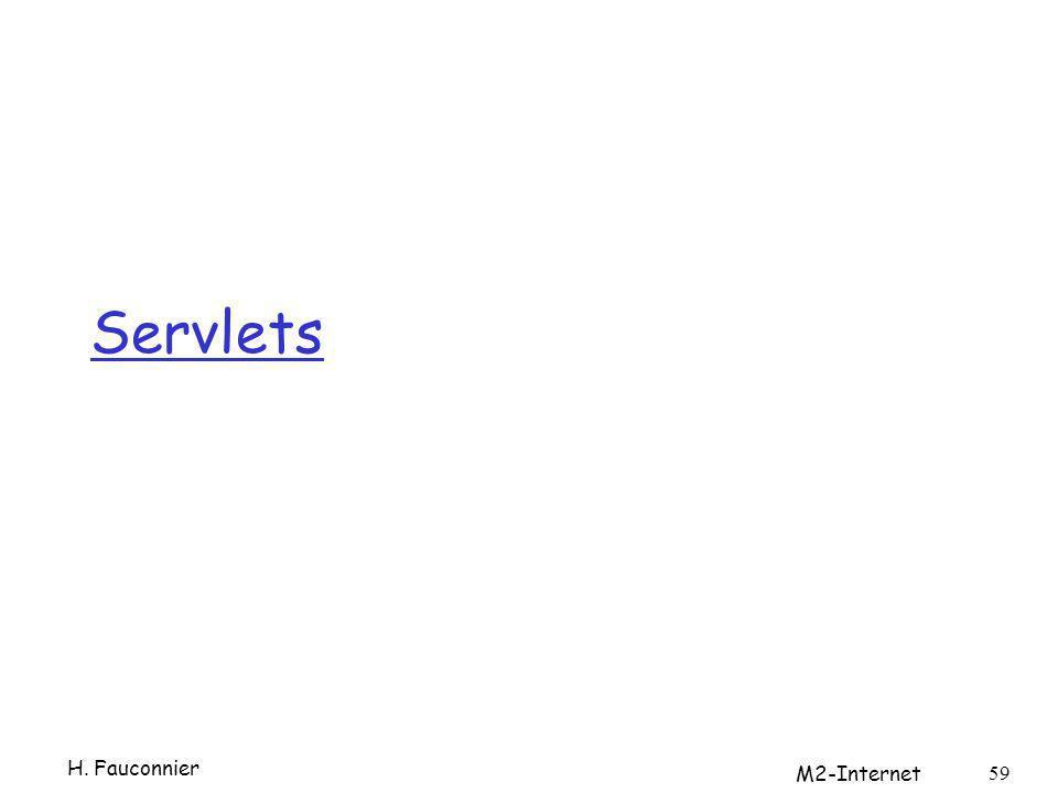 Servlets H. Fauconnier M2-Internet 59