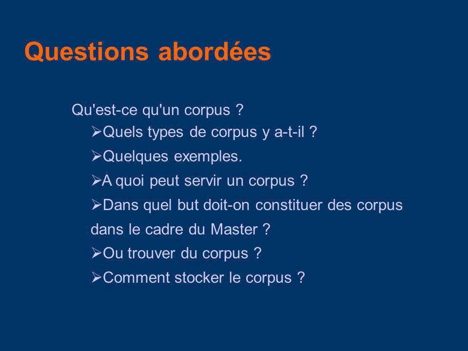 Question ouverte Est-il bien utile dutiliser les corpus comme aide à la traduction étant donné linvestissement/leffort nécessaire pour les construire