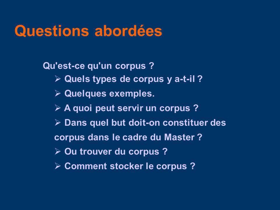 Suite … Comment trouver du corpus.
