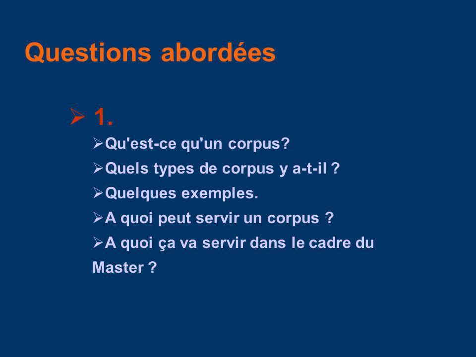 1.Qu est-ce qu un corpus. Quels types de corpus y a-t-il .