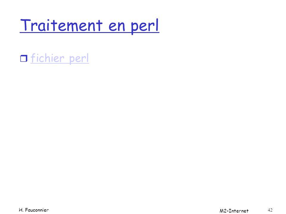 M2-Internet 42 Traitement en perl r fichier perl fichier perl H. Fauconnier