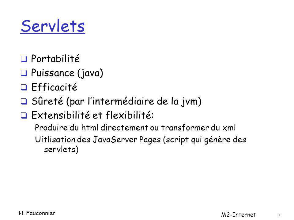 HttpServletResponse PrintWriter getWriter() pour obtenir où écrire le texte void setContentType( text/html ) Void addCookie(cookie) 28 H.