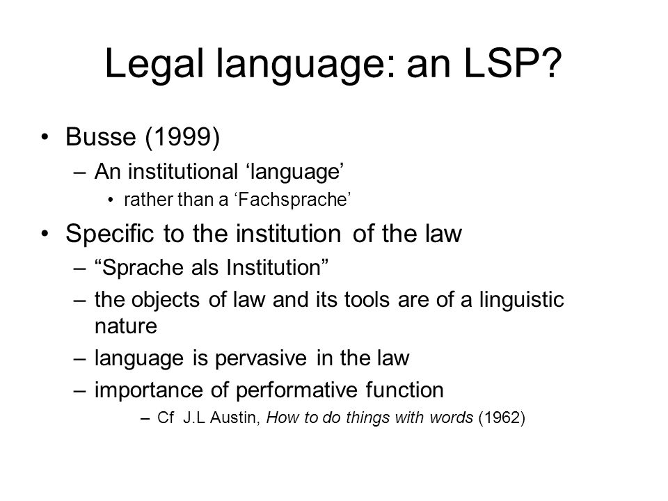 Legal language: an LSP.