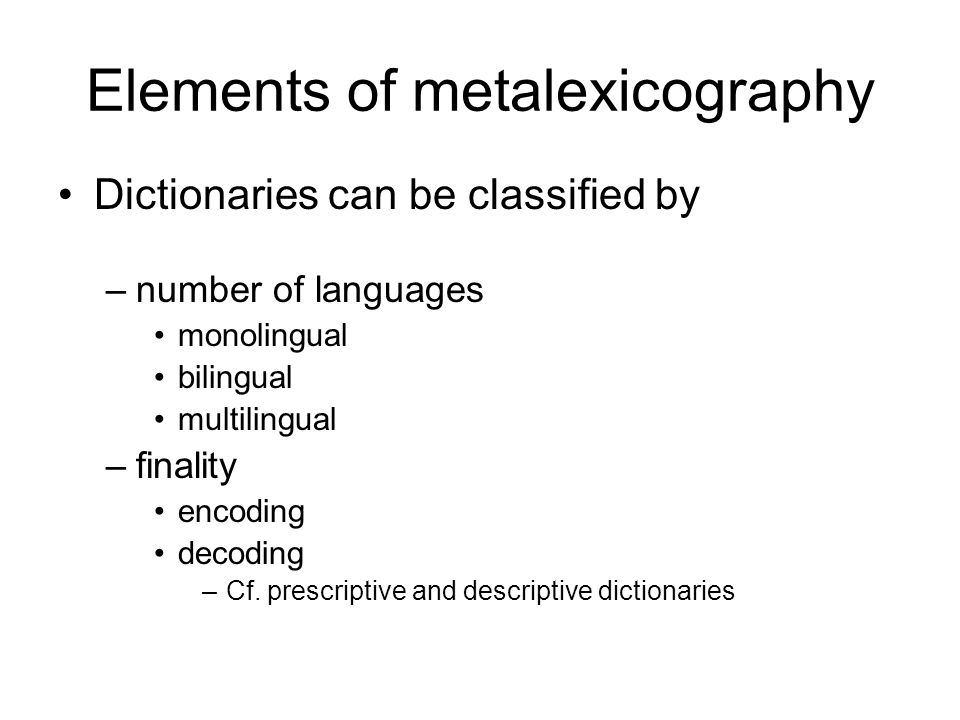 vocabularies Terminological works giving the terms of a specialized field (claim to exhaustivity) but including a definition monolingual or bilingual the bilingual vocabulary may only give the definition in one language