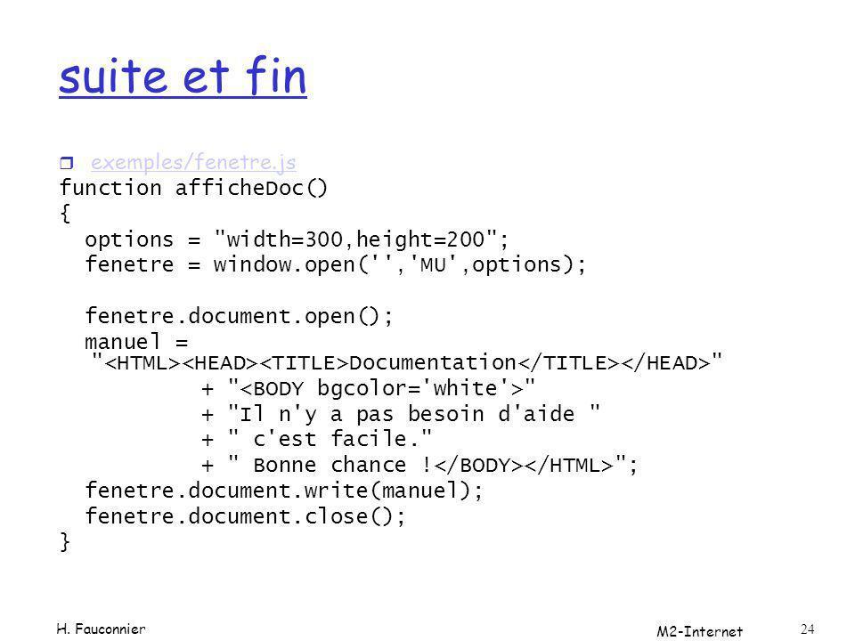 M2-Internet 24 suite et fin r exemples/fenetre.js exemples/fenetre.js function afficheDoc() { options =