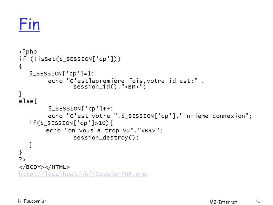 M2-Internet 41 Fin <?php if (!isSet($_SESSION['cp'])) { $_SESSION['cp']=1; echo