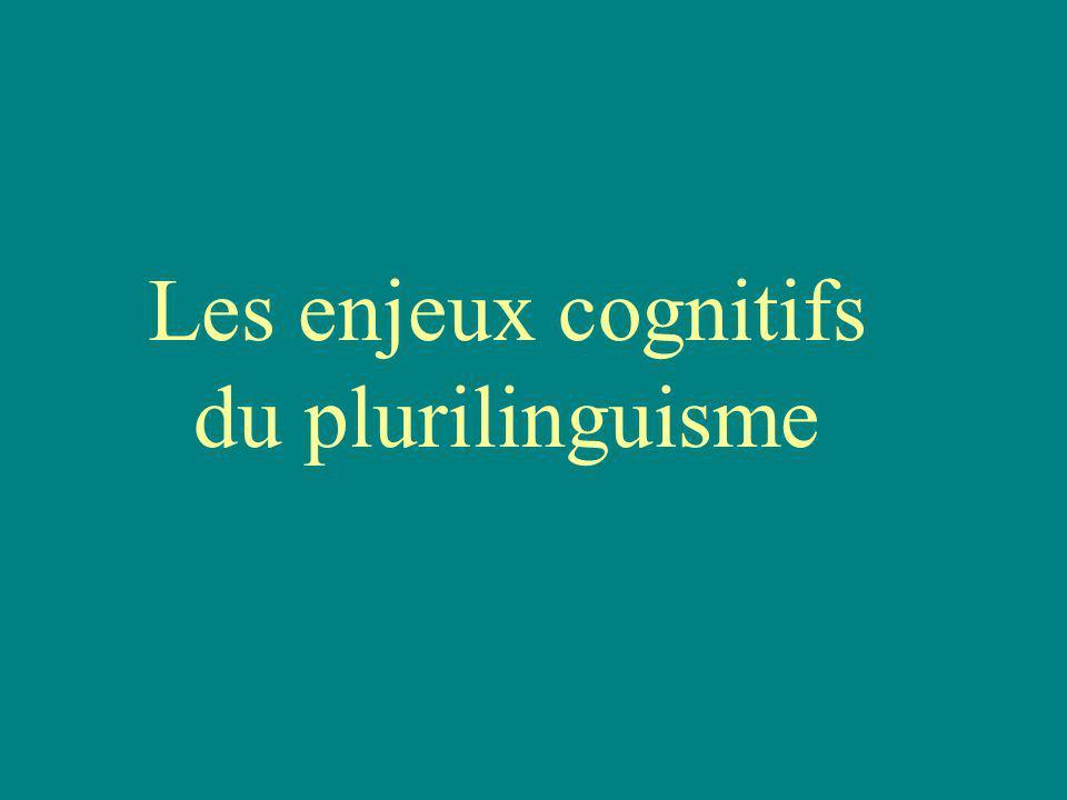 Les enjeux cognitifs du plurilinguisme