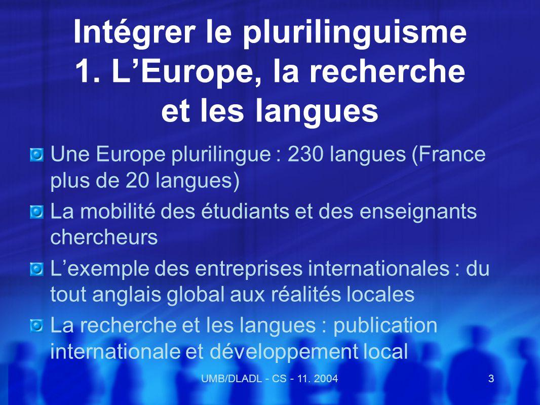 UMB/DLADL - CS - 11.20044 Intégrer le plurilinguisme : 2.