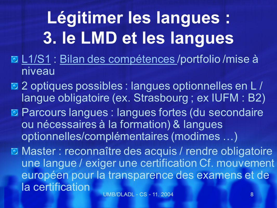 UMB/DLADL - CS - 11.20049 Légitimer les langues : 4.