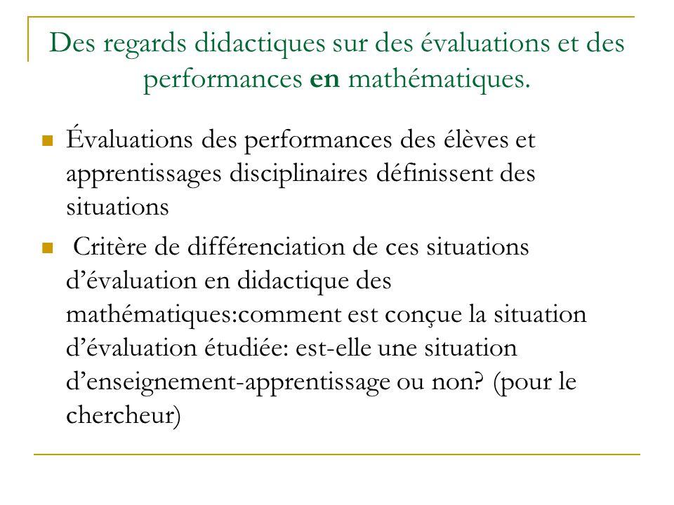 Des regards didactiques sur des évaluations et des performances en mathématiques. Évaluations des performances des élèves et apprentissages disciplina