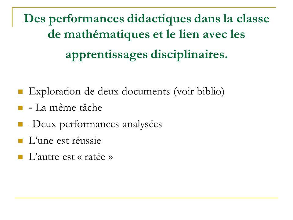 Des performances didactiques dans la classe de mathématiques et le lien avec les apprentissages disciplinaires. Exploration de deux documents (voir bi