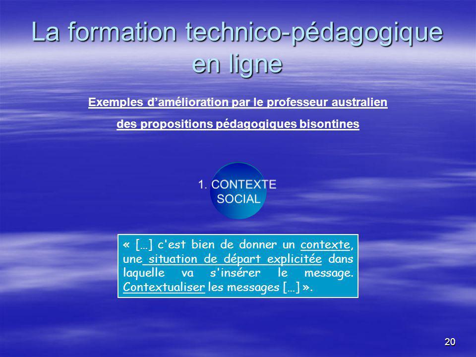 20 La formation technico-pédagogique en ligne 1.
