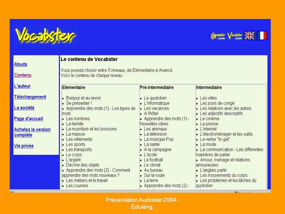 Présentation Audioster 2004 - Edulang.