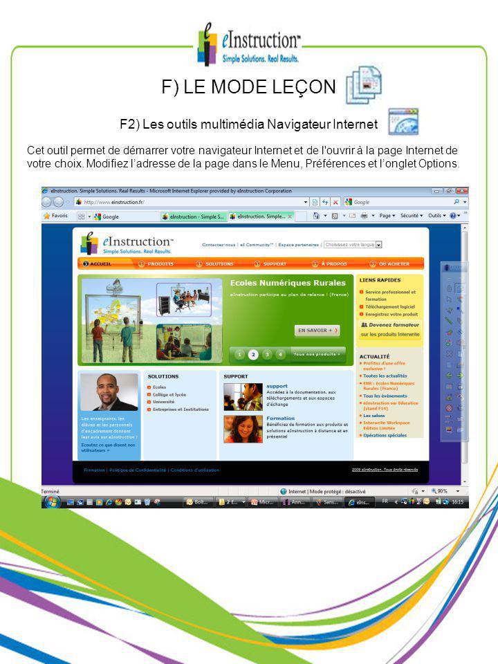Cet outil permet de démarrer votre navigateur Internet et de l ouvrir à la page Internet de votre choix.