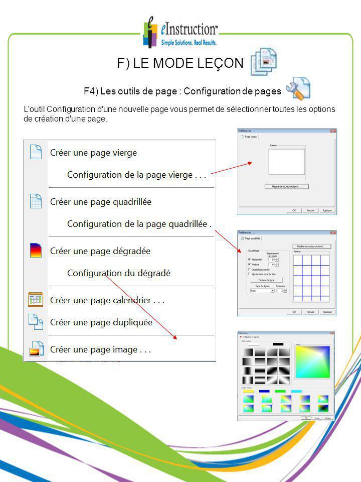 F) LE MODE LEÇON F4) Les outils de page : Configuration de pages L outil Configuration d une nouvelle page vous permet de sélectionner toutes les options de création d une page.