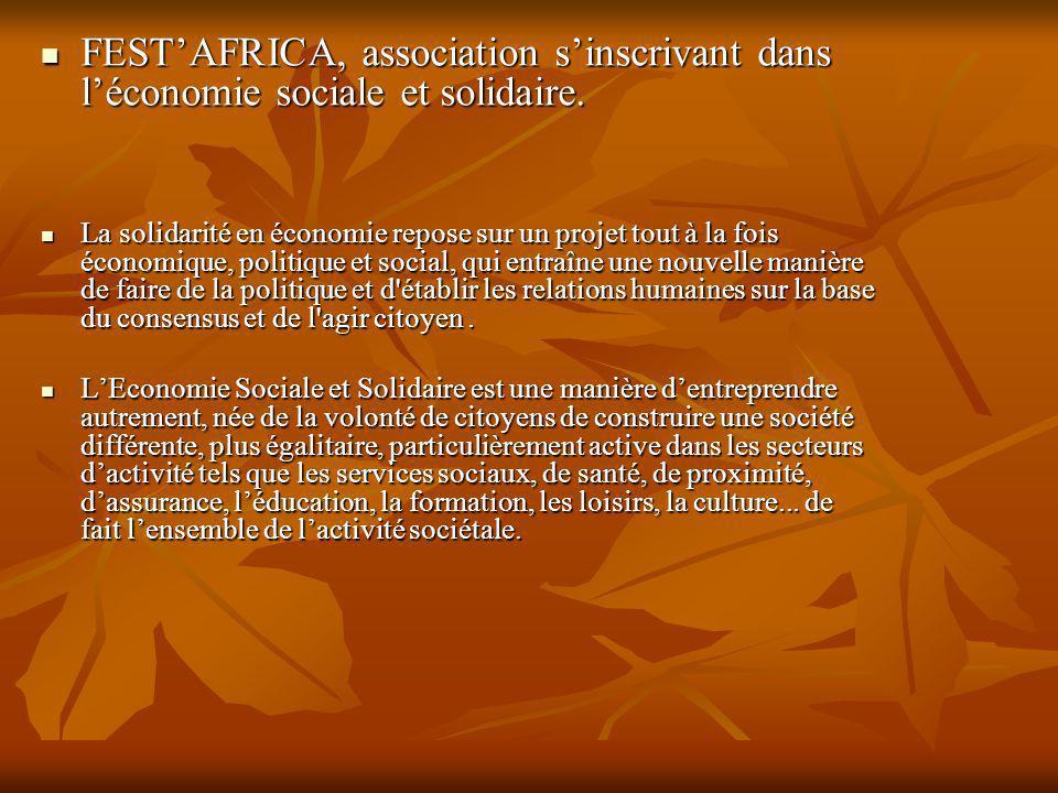 FESTAFRICA, association sinscrivant dans léconomie sociale et solidaire.